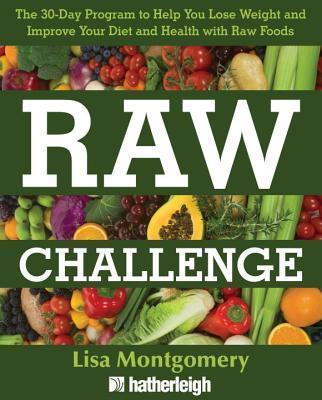 The 30-day Raw Challenge