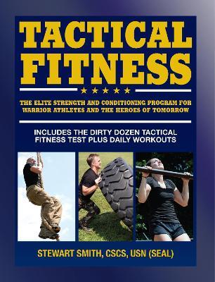 Tactical Fitness : Workouts for the Heroes of Tomorrow
