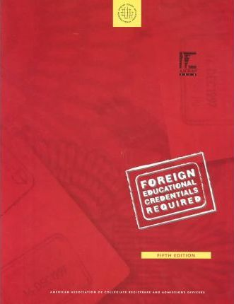 Foreign Educational Credentials Required