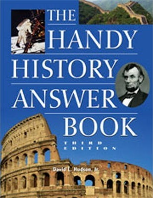 The Handy History Answer Book: 3rd Edition