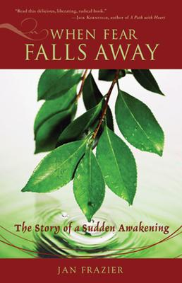 When Fear Falls Away