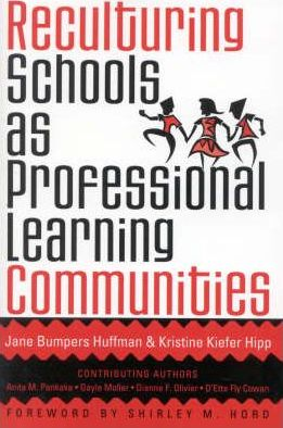 PDF Reculturing Schools as Professional Learning Communities