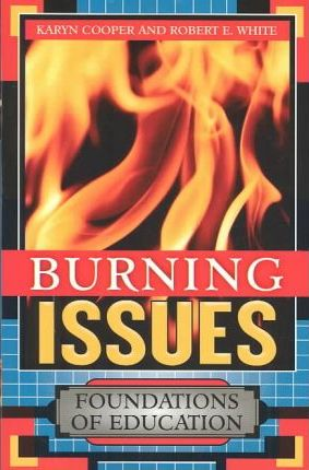 Burning Issues: Foundations of Education