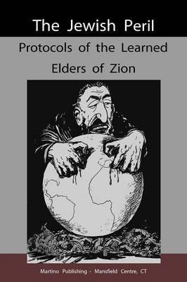 Protocols of the Learned Elders of Zion.