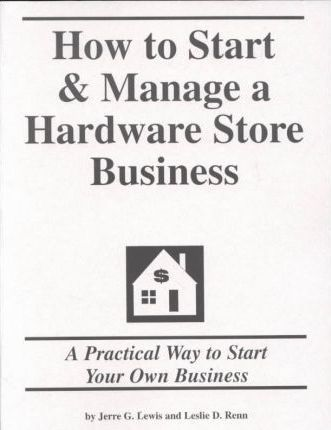 How to Start and Manage a Hardware Store Business