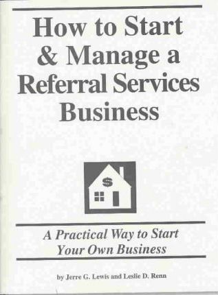How to Start and Manage a Referral Services Business