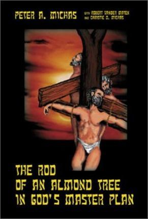 The Rod of an Almond Tree in God's Master Plan