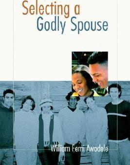 Selecting a Godly Spouse