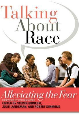 Talking About Race: Alleviating the Fear