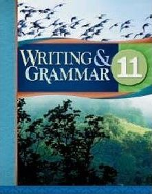 Writing And Grammar 11 Student Worktext