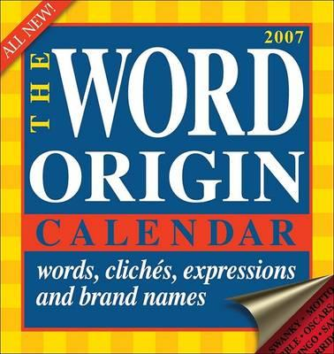 The Word Origin 2007 Calendar