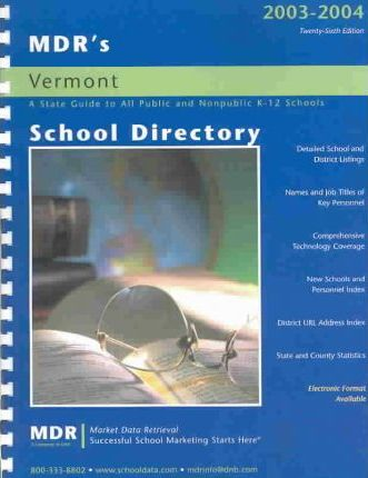 Mdr's School Directory Vermont 2003-2004