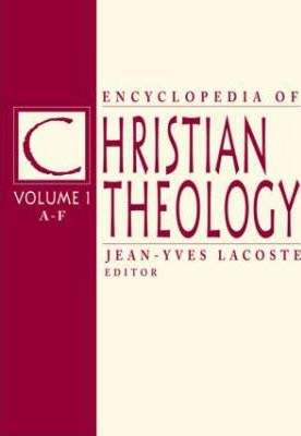 Encyclopedia of Christian Theology  3-volume set