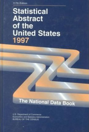 Statistical Abstract of the United States 1997