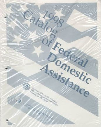 1998 Catalog of Federal Domestic Assistance
