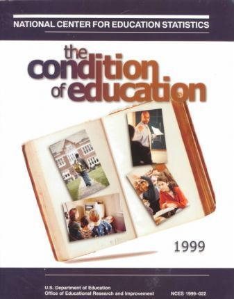 The Condition of Education 1999