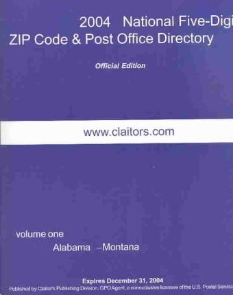 2004 National Five-Digit Zip Code and Post Office Directory