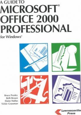 A Guide to Microsoft Office 2000 Professional for Windows 98