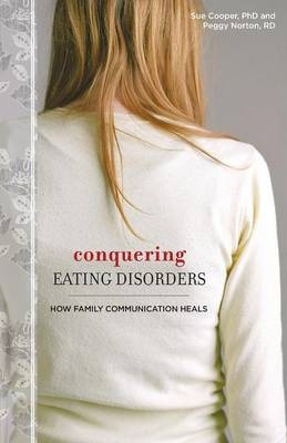 Conquering Eating Disorders: How Family Communication Heals