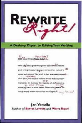 Rewrite Right!: A Desktop Digest to Editing Your Writing