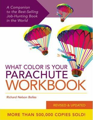 What Color is Your Parachute?: Workbook : Richard N. Bolles ...