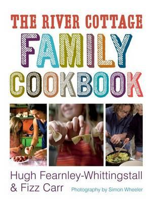 The River Cottage Family Cookbook