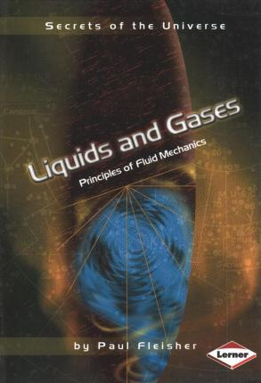 Liquids and Gases: Principles of Fluid Mechanics