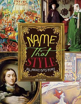 Name That Style : All about Isms in Art