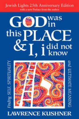 God Was in This Place & I, I Did Not Know - 25th Anniversary Edition