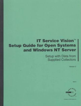 It Service Vision Setup Guide for Open Systems and Windows Nt Server