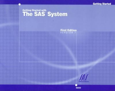 Getting Started with SAS System