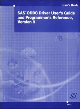 SAS ODBC Driver User's Guide and Programmer's Reference, Version 8