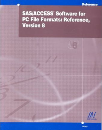 SAS/Access Software for PC File Formats