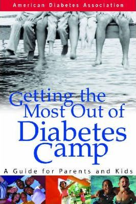 Getting the Most out of Diabetes Camp