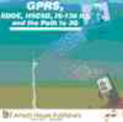 Gprs, Edge, Hscsd, is-136 Hs and the Path to 3g : Gunnar