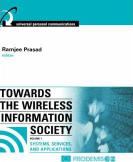 Towards the Wireless Information Society: Systems, Services, and Applications v. 1