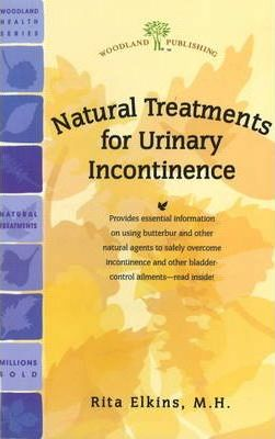Natural Treatments for Urinary Incontinence : Rita Elkins