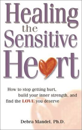 Healing the Sensitive Heart Cover Image