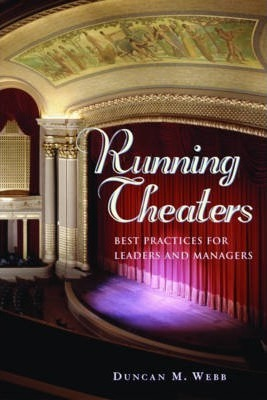 Running Theaters  Best Practices for Leaders and Managers