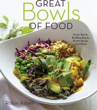 Great bowls of food robin asbell 9781581573381 great bowls of food forumfinder Choice Image