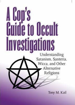 Cop's Guide to Occult Investigations