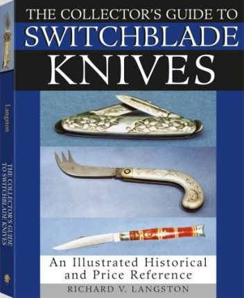 Collector's Guide to Switchblade Knives