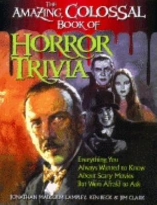 The Amazing, Colossal Book of Horror Trivia