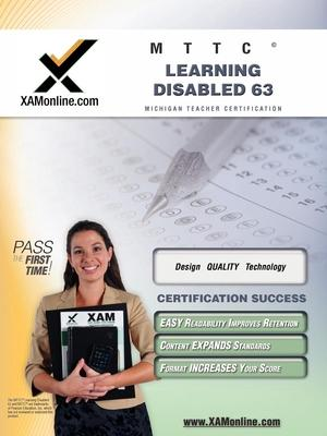 Mttc Learning Disabled 63 Teacher Certification Test Prep Study Guide