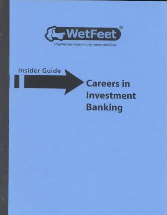 Careers in Investment Banking 2001