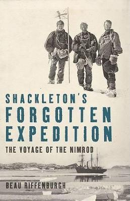 Shackleton's Forgotten Expedition