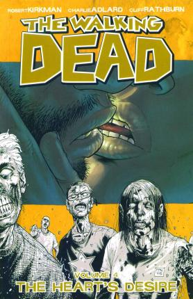 The Walking Dead: The Heart's Desire v. 4