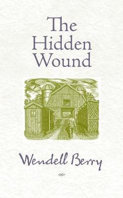 The Hidden Wound