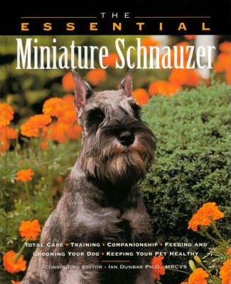 The Essential Miniature Schnauzer