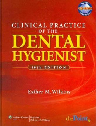 Clinical Practice of the Dental Hygienist, Text and Student Workbook Package